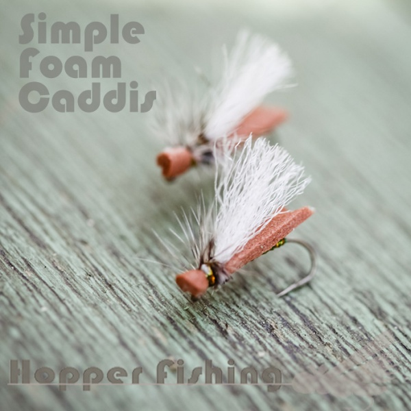 Simple Foam Caddis from Hopper Fishing